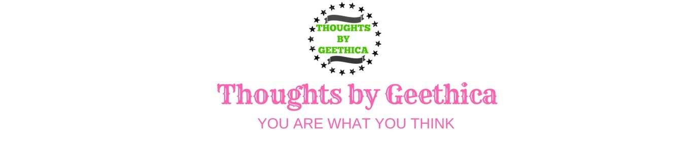 Thoughts by Geethica